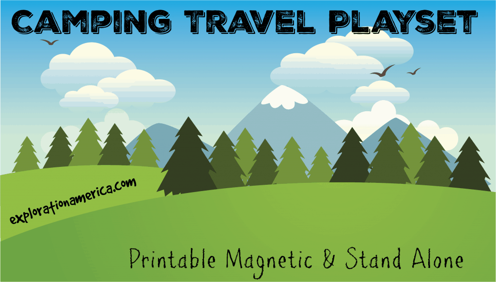 Camping Playset Travel Printable game- perfect travel fun for kids to stay busy in the car, on the road, in hotels or while camping!