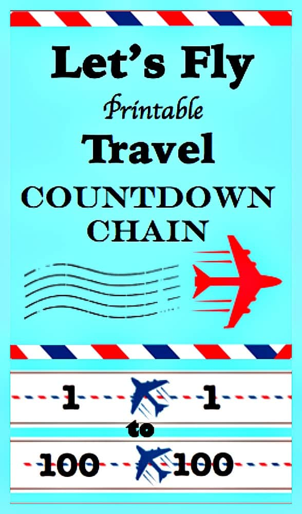 Lets Fly Printable Vacation Travel Countdown Chain