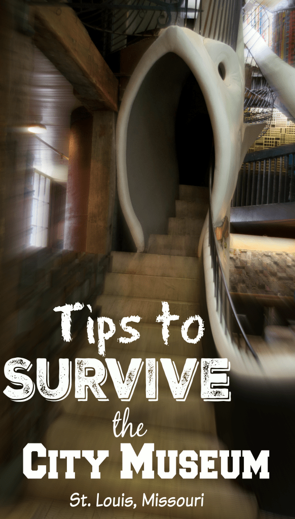 Tips to Survive the City Museum St. Louis Missouri