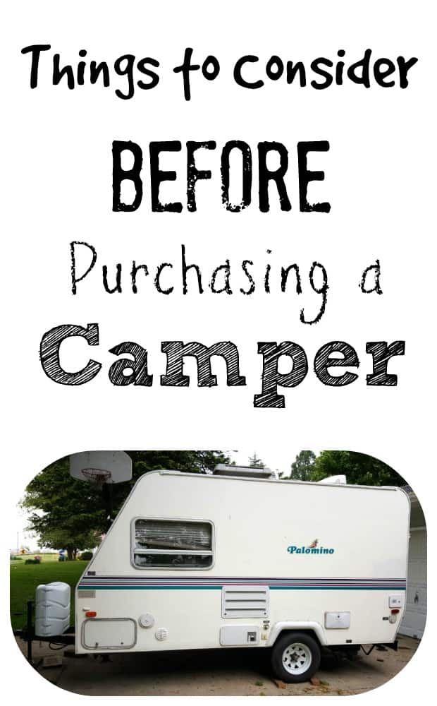 Before Buying a Camper READ THIS