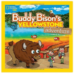 National Geographic Kids Buddy Bison's Yellowstone Adventure book