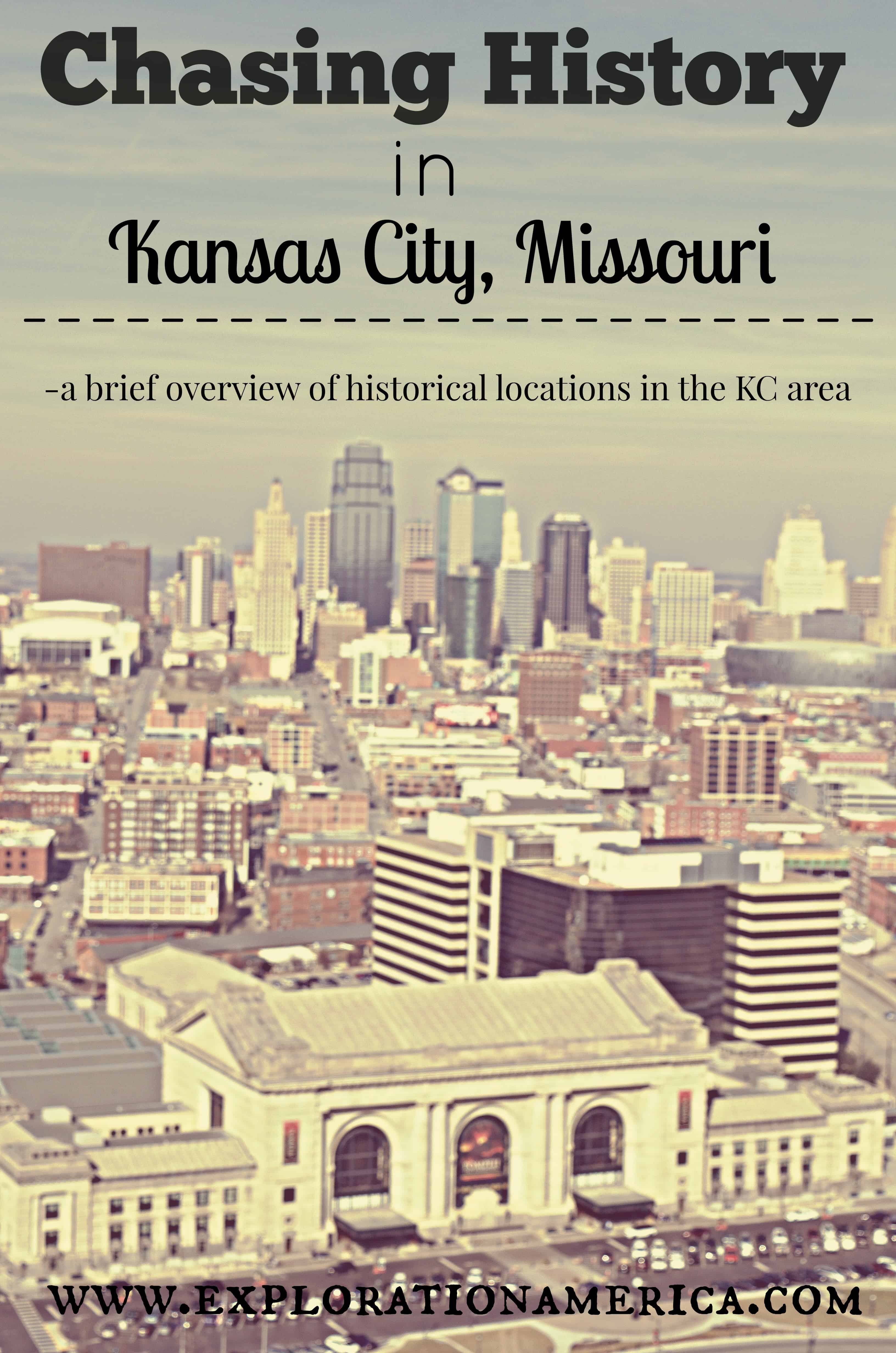 Chasing History in the Kansas City Area: Missouri Road Trip