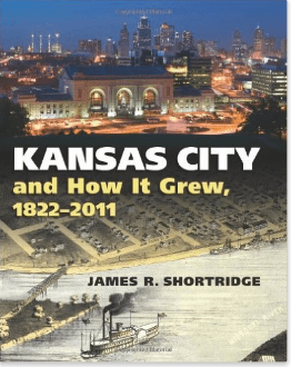 The History of Kansas City Missouri and How it Grew book