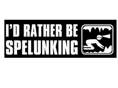 I'd Rather be Spelunking Cave Explorer Decal