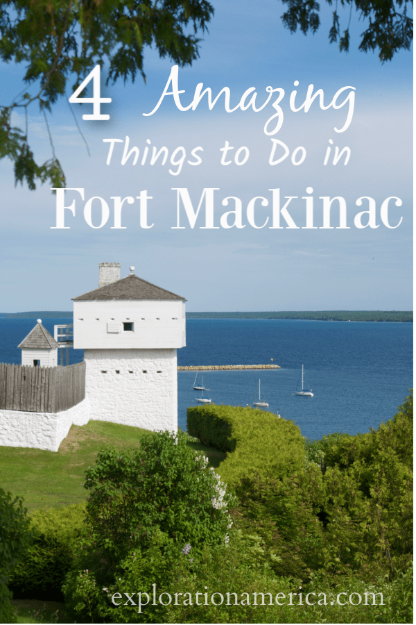 amazing things to do in Fort Mackinac michigan