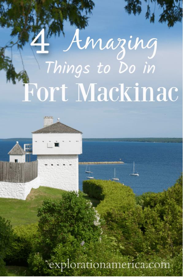 amazing things to do in Fort Mackinac michigan