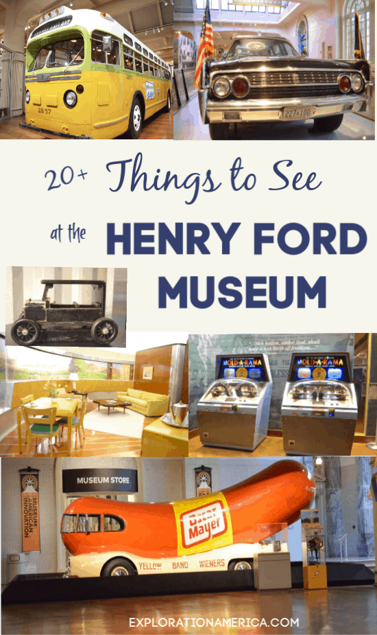 20 Things to see at the Henry Ford Museum
