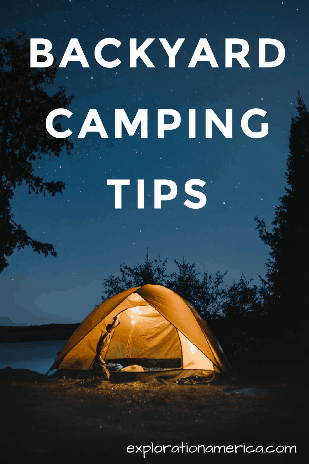 Tips for Camping in Your Backyard