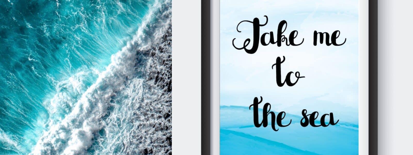 Free Printable Travel Wall Art – Take Me To The Sea – Beach Inspired